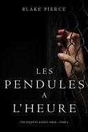 Les Pendules à l'heure (Une Enquête de Riley Paige – Tome 4) Pdf/ePub eBook