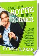 Meet The Hottie In The Corner