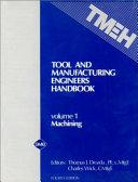 Tool and Manufacturing Engineers Handbook: Machining