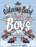 Coloring Books For Boys Cool Cars And Vehicles