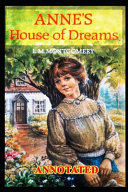 Anne s House of Dreams ANNOTATED