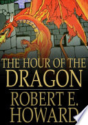 The Hour of the Dragon Book Online