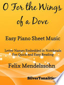 O For The Wings Of A Dove Easy Piano Sheet Music Book