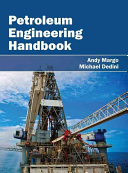 Petroleum Engineering Handbook Book