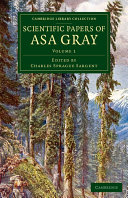 Scientific Papers of Asa Gray