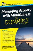 Managing Anxiety with Mindfulness For Dummies