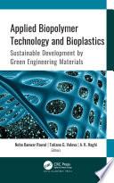 Applied Biopolymer Technology and Bioplastics