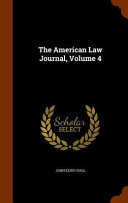 The American Law Journal Volume 4