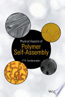Physical Aspects Of Polymer Self Assembly Book PDF