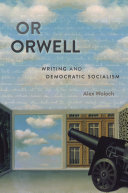 Or Orwell  writing and democratic socialism