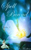 Spell Bound - Novelette 2