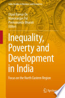 Inequality Poverty And Development In India