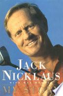 """Jack Nicklaus"" by Jack Nicklaus, Ken Bowden"
