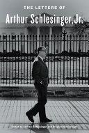 The Letters of Arthur Schlesinger, Jr. Pdf/ePub eBook