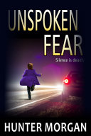 Unspoken Fear