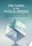 Fine Tuning in the Physical Universe