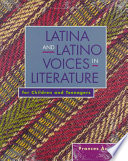 Latina and Latino Voices in Literature for Children and Teenagers
