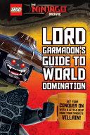 Garmadon S Guide To World Domination