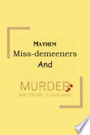 Mayhem  Miss Demeeners and Murder