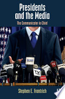 Presidents and the Media Book