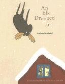 An Elk Dropped in