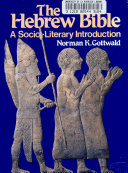 The Hebrew Bible  a Socio literary Introduction