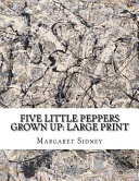 Five Little Peppers Grown Up