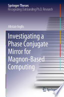 Investigating a Phase Conjugate Mirror for Magnon Based Computing