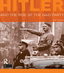 Hitler and the Rise of the Nazi Party