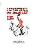 Ratcatcher to Scarlet