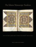The Islamic Manuscript Tradition