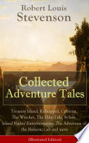 Collected Adventure Tales  Illustrated Edition