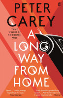 A Long Way From Home Peter Carey Cover