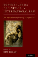 Torture and Its Definition In International Law: An ...