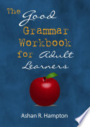 The Good Grammar Workbook