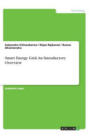 Smart Energy Grid. An Introductory Overview