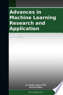 Advances in Machine Learning Research and Application: 2011 Edition
