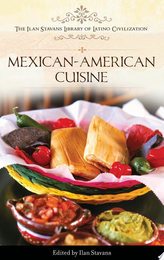 Mexican-American Cuisine