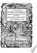 Il Mostro, favola pastorale Rappresentata al Serenissimo Prencipe di Venetia Marino Grimani. Alli 26. di Dicembre 1596