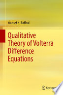 Qualitative Theory of Volterra Difference Equations
