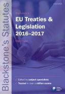 Blackstone's EU Treaties and Legislation 2016-2017