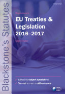 Blackstone's EU Treaties & Legislation 2016-2017