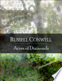 Acres of Diamonds  The Secret Edition   Open Your Heart to the Real Power and Magic of Living Faith and Let the Heaven Be in You  Go Deep Inside Yourself and Back  Feel the Crazy and Divine Love and Live for Your Dreams