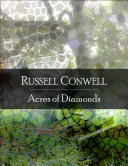 Acres of Diamonds: The Secret Edition - Open Your Heart to the Real Power and Magic of Living Faith and Let the Heaven Be in You, Go Deep Inside Yourself and Back, Feel the Crazy and Divine Love and Live for Your Dreams