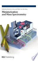 Miniaturization And Mass Spectrometry Book PDF