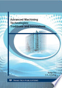 Advanced Machining Technologies  Traditions and Innovations