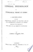 General Physiology; Or, Physiological Theory of Cosmos