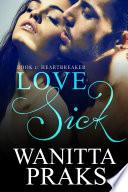 Love Sick 1: Heartbreaker (The Mafia's First Love)