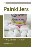 Painkillers  History  Science  and Issues