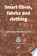 Smart Fibres  Fabrics and Clothing Book